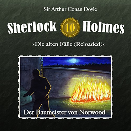 Der Baumeister von Norwood (Sherlock Holmes - Die alten Fälle 10 [Reloaded]) Titelbild