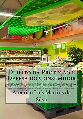 DIREITO DA PROTEÇÃO E DEFESA DO CONSUMIDOR: Estudo do Direito do Consumidor; Relação de Consumo; Vícios de Qualidade do Produto; Responsabilidade do Fornecedor; ... Abusivas (Direito Econômico Livro 4)