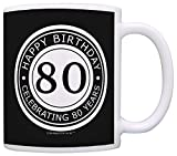 80th Birthday Gifts For All Happy Birthday Celebrating 80 Years Gift Coffee Mug Tea Cup Black
