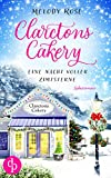 Clarctons Cakery: Eine Nacht voller Zimtsterne von Melody Rose