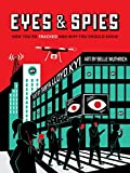 Eyes and Spies: How You're Tracked and Why You Should Know (A Visual Exploration)