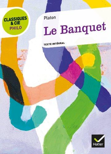 Classiques & Cie Philo - Le Banquet