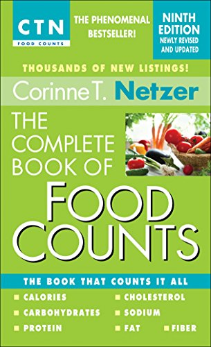 Compare Textbook Prices for The Complete Book of Food Counts, : The Book That Counts It All 9th ed. Edition ISBN 9780440245612 by Netzer, Corinne T.