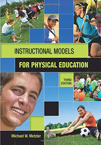 Compare Textbook Prices for Instructional Models in Physical Education 3 Edition ISBN 9781934432136 by Metzler, Michael
