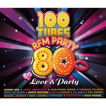 100 Tubes Rfm Party 80-Love & Party