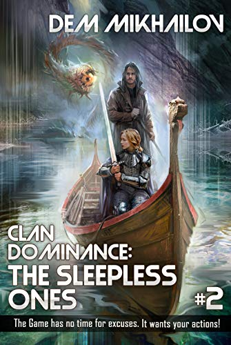 Clan Dominance: The Sleepless Ones (Book #2): LitRPG Series (English Edition)