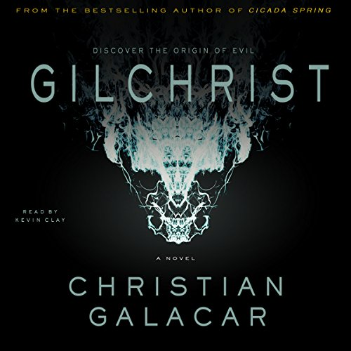 Gilchrist: A Novel                   De :                                                                                                                                 Christian Galacar                               Lu par :                                                                                                                                 Kevin Clay                      Durée : 16 h et 59 min     Pas de notations     Global 0,0