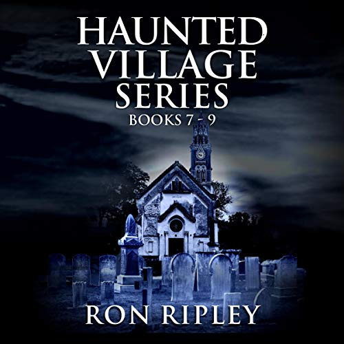Haunted Village Series Books 7 - 9  By  cover art