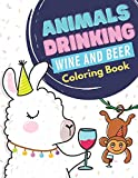 Animals Drinking Wine And Beer Coloring Book: Stress Relieving Animal Art with Mindful Mandala Background Designs. Great Gift for Adults of All Ages. 102 Pages of Pure Fun and Humor.