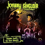 Johnny Sinclair: 06: Dicke Luft in der Gruft (Teil 3 von 3) - Johnny Sinclair