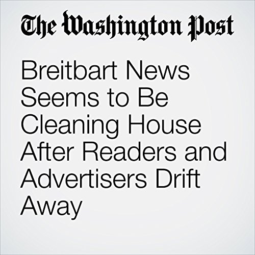Breitbart News Seems to Be Cleaning House After Readers and Advertisers Drift Away copertina