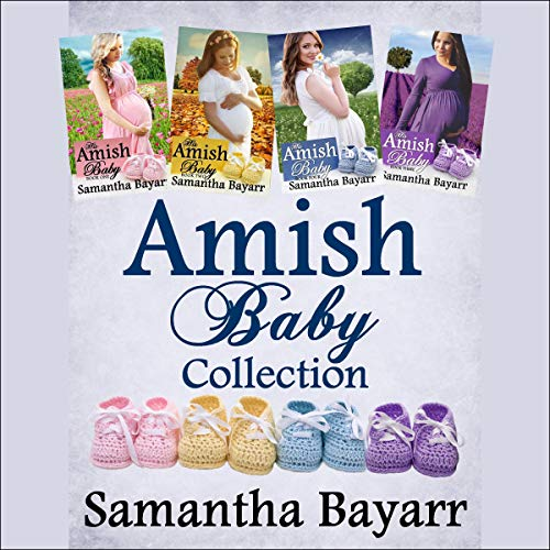 Amish Baby Collection: Four Amish Romance Stories  By  cover art