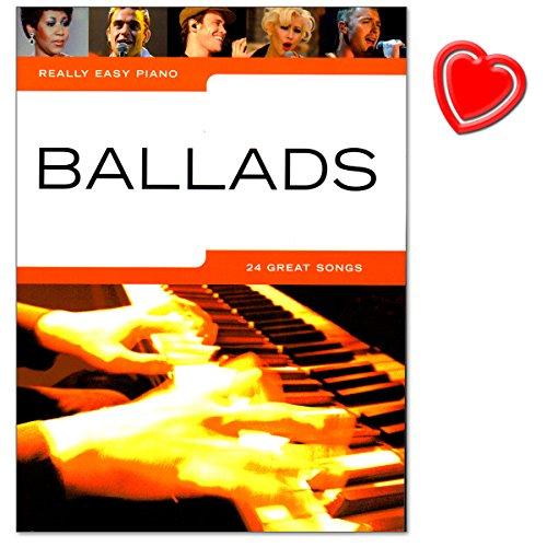 Ballads Really Easy Piano - leichte Arrangements von 24 rührenden Balladen für Klavier - mit bunter herzförmiger Notenklammer