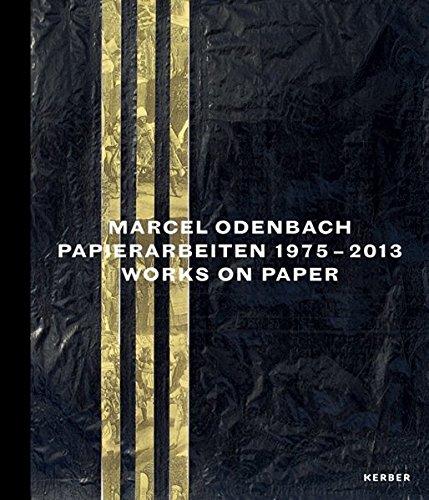 Marcel Odenbach: Papierarbeiten 1975-2013 (Kerber Art (Hardcover))