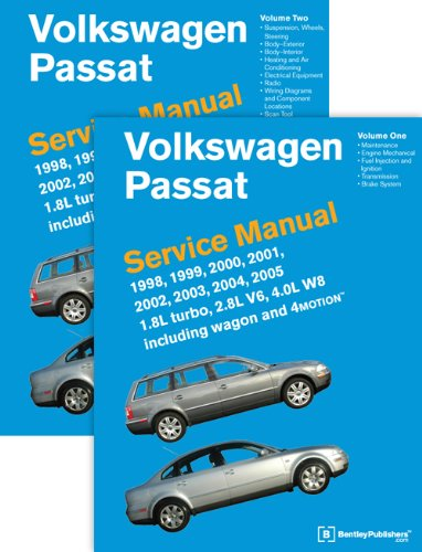Volkswagen Passat (B5) Service Manual: 1998, 1999, 2000, 2001, 2002, 2003, 2004, 2005: 1.8l Turbo, 2.8l V6, 4.0l W8 Including Wagon and 4motion[2 Volume set]