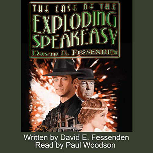 The Case of the Exploding Speakeasy - A Holmes-Watson Detective Team in Jazz-Age Philly! audiobook cover art