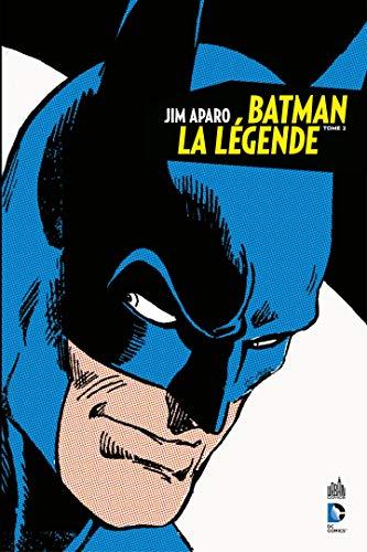 Jim Aparo - Batman la légende - Tome 2 (French Edition)