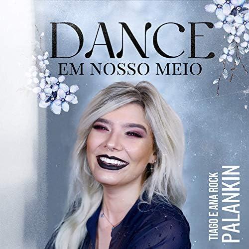 Palankin, Ana Rock & Tiago Andrade