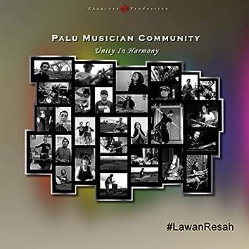 #Lawanresah (Unity in Harmony)