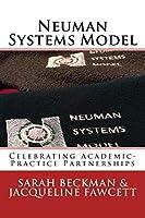 Neuman Systems Model: Celebrating Academic-practice Partnerships