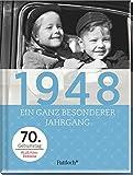1948: Ein ganz besonderer Jahrgang - 70. Geburtstag -