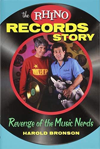 [RHINO RECORDS STORY] [By: BRONSON, HAROLD] [October, 2013]