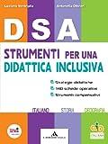 DSA. Strumenti per una didattica inclusiva. Per la Scuola media. Con espansione online