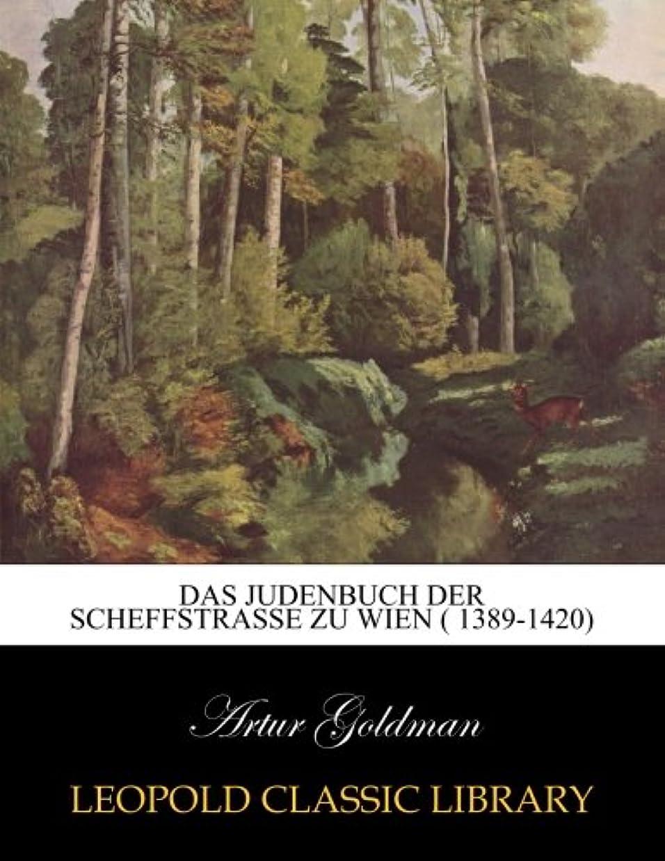 深さ即席うがいDas Judenbuch der scheffstrasse zu wien ( 1389-1420)