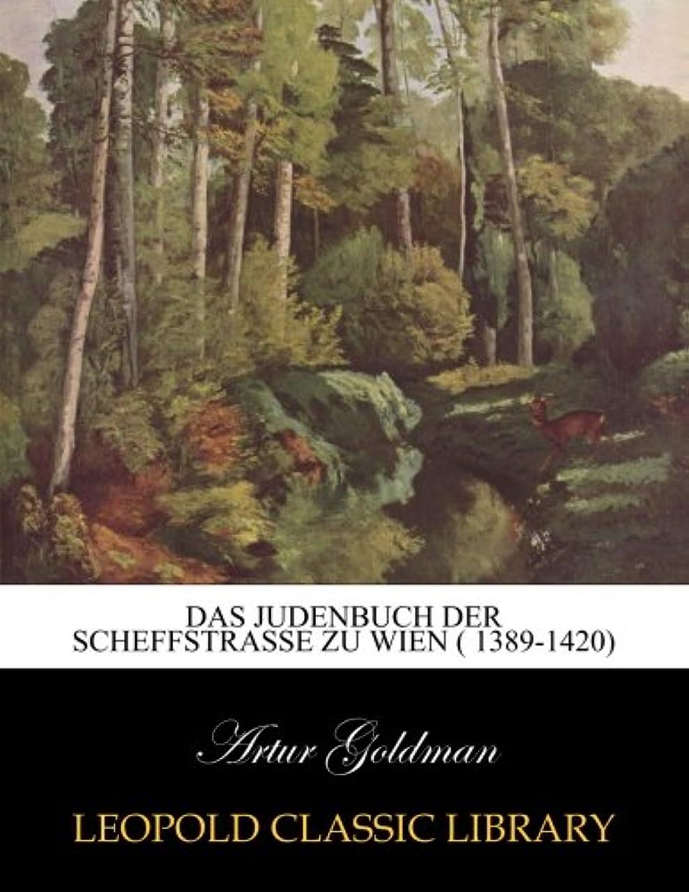 マッシュ不測の事態反発Das Judenbuch der scheffstrasse zu wien ( 1389-1420)