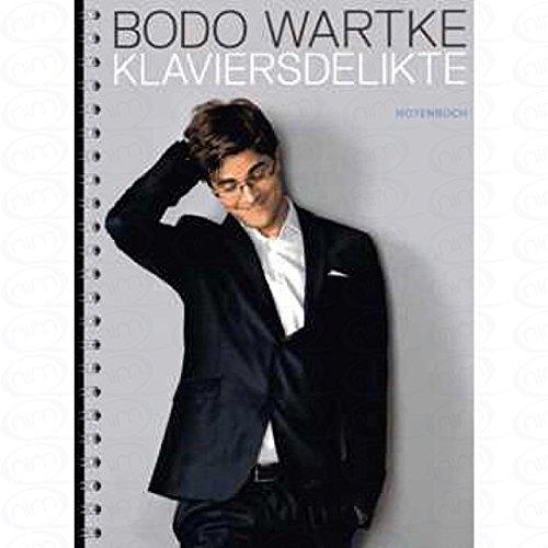 Klaviersdelikte - arrangiert für Klavier [Noten/Sheetmusic] Komponist : WARTKE BODO