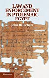 Law and Enforcement in Ptolemaic Egypt