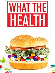 What the Health Food Documentaries