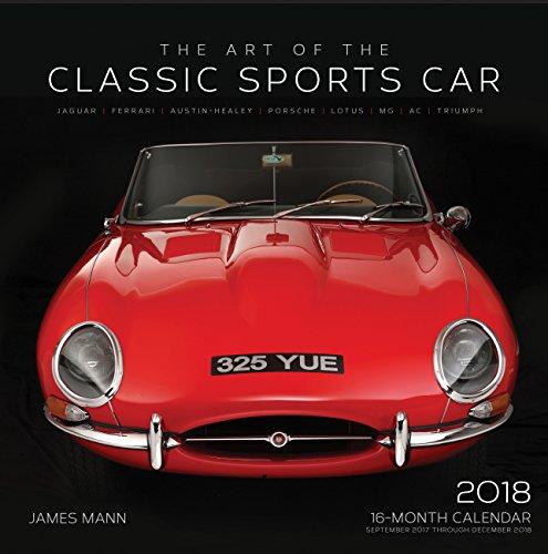 Art of the Classic Sports Car 2018 (Calendars 2018)
