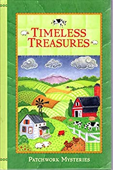 Hardcover Timeless Treasures (Patchwork Mysteries) Book