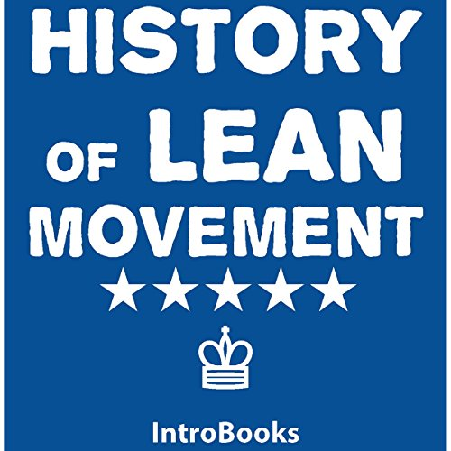 History of Lean Movement audiobook cover art