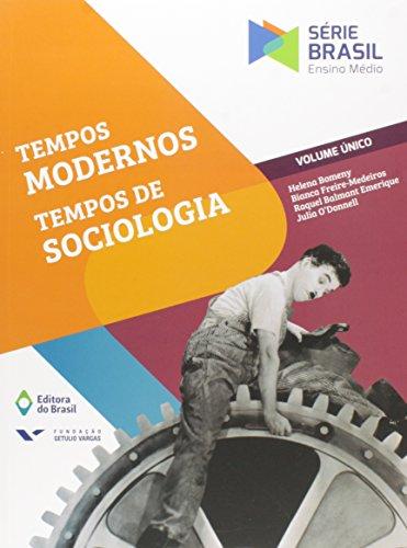 Tempos Modernos, Tempos de Sociologia - Volume Único. Série Brasil