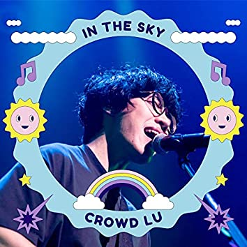 In the Sky - Lately Version