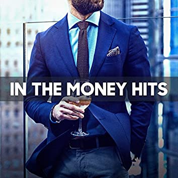 In The Money Hits