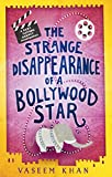The Strange Disappearance of a Bollywood Star: Baby Ganesh Agency Book 3 (Baby Ganesh series)