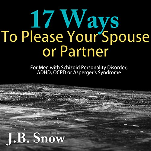 17 Ways to Please Your Spouse or Partner audiobook cover art