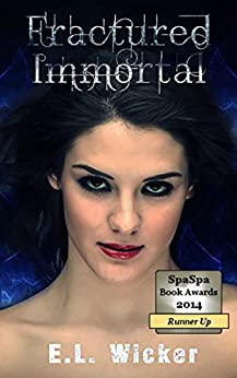 Fractured Immortal (The Bearwood Series Book 1) by [E.L. Wicker]