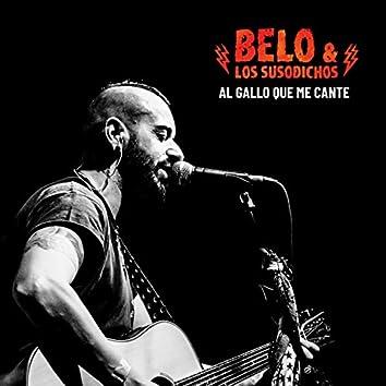 Al Gallo Que Me Cante (Directo Sala Changó Madrid)