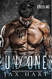 UNDONE: A NEW CONTEMPORARY SECOND CHANCE MC ROMANCE (CREED Book 3)
