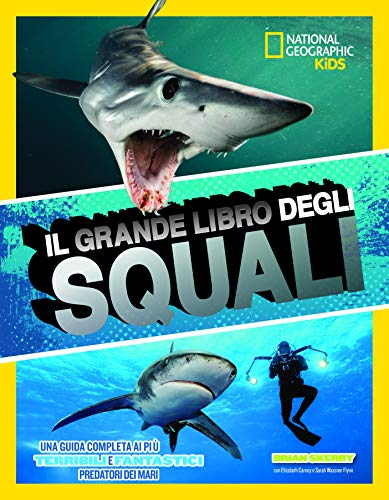 Il grande libro degli squali