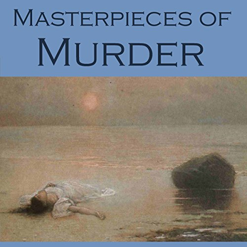 Masterpieces of Murder     Intriguing and Unusual Crime Stories              By:                                                                                                                                 G. K. Chesterton,                                                                                        Edgar Allan Poe,                                                                                        A. J. Allan,                   and others                          Narrated by:                                                                                                                                 Cathy Dobson                      Length: 10 hrs and 20 mins     Not rated yet     Overall 0.0