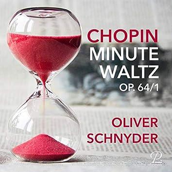 "Waltz Op. 64: No. 1 in D-flat Major, ""Minute"""