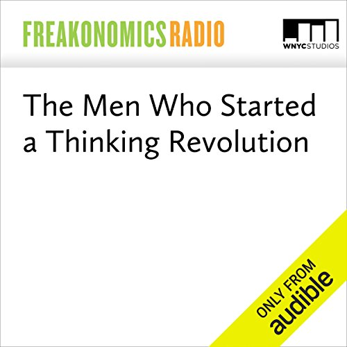 The Men Who Started a Thinking Revolution audiobook cover art