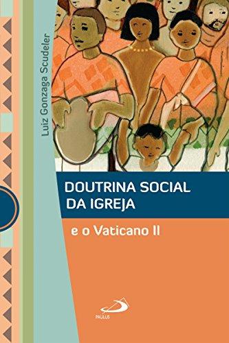 Doutrina Social da Igreja e o Vaticano II (Marco Conciliar)