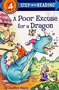 A Poor Excuse for a Dragon  Step into Reading