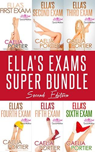 Ella's Exams Super Bundle (Six Steamy Medical Play Stories): Ella's First Exam, Ella's Second Exam, Ella's Third Exam, Ella's Fourth Exam, Ella's Fifth Exam, AND Ella's Sixth Exam